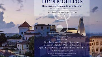 Reencontros - Memória musicais de um palácio - Sintra